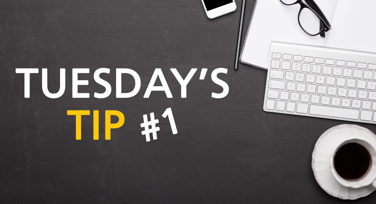 Tuesdays_Tip_01_2018-08-15