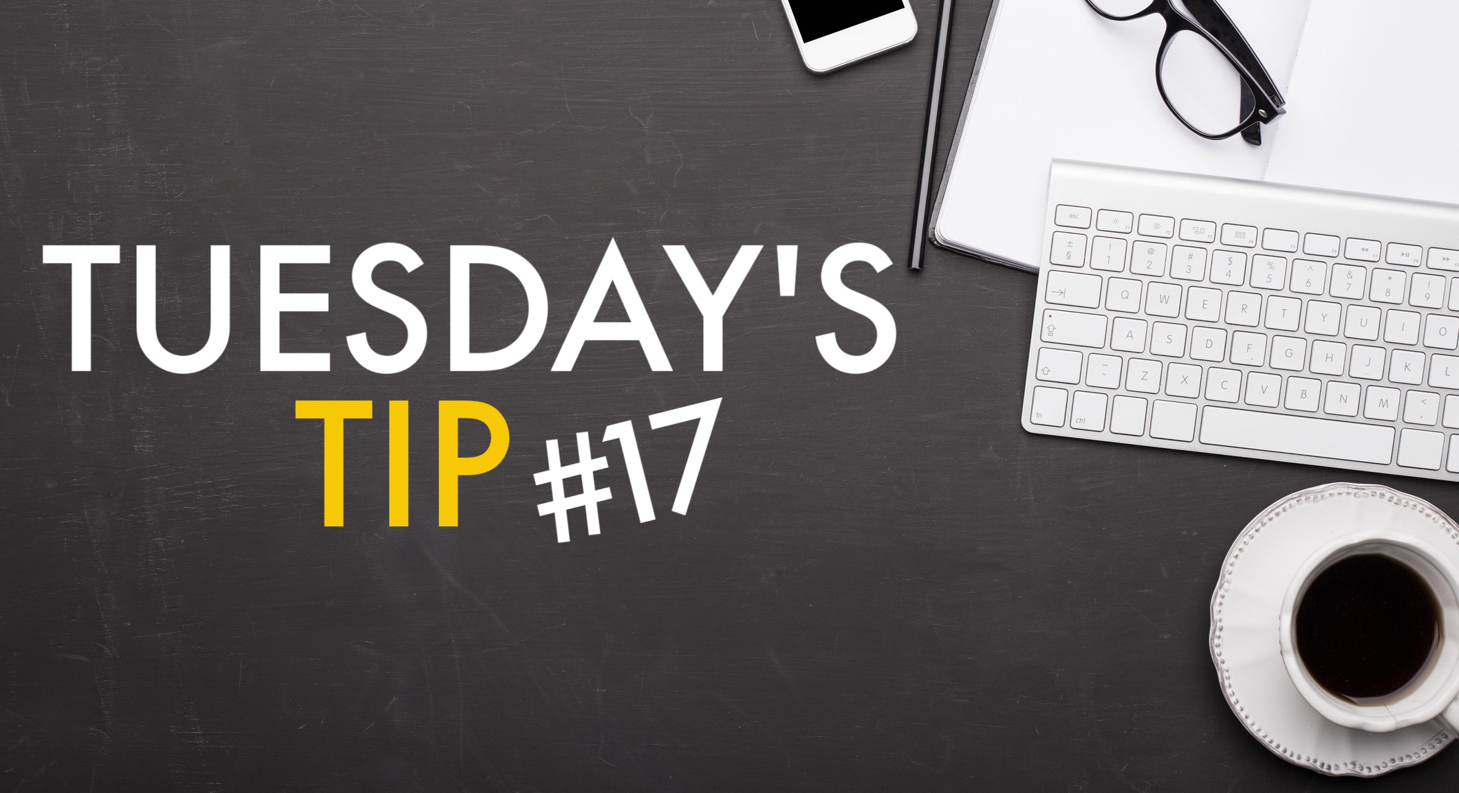Tuesdays_Tip_17_2019-10-21