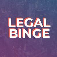 legal binge